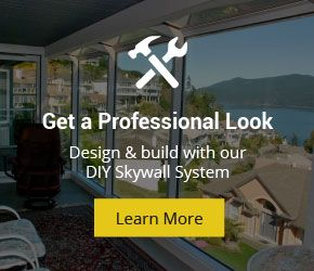 Get a Professional Look. Design and build with our DIY Skywall System. Learn More